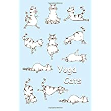 Sketchbook: Yoga Cats (Light Blue) 6x9 - BLANK JOURNAL WITH NO LINES - Journal notebook with unlined pages for drawing and writing on blank paper