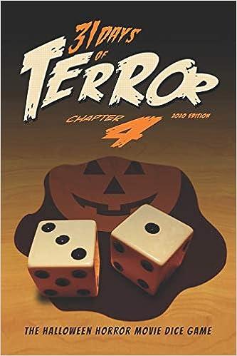 31 Days of Terror 2020 : The Halloween Horror Movie Dice Game: 4: Amazon.es: Hutchison, Steve, Talalay, Rachel, Lussier, Patrick, Reddick, Jeffrey, Natali, Vincenzo, Shepis, Tiffany, Vaugier, Emmanuelle, Hall, Kenneth J., Marmor,