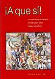 img - for A Que Si! (Spanish Edition) book / textbook / text book
