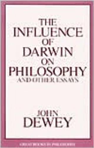 Influence of Darwin on Philosophy and Other Essays  Great Books in Philosophy   John Dewey                 Amazon com  Books