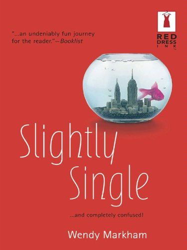 Slightly Single (Slightly Series Book 1)
