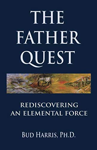 Download The Father Quest: Rediscovering an Elemental Force pdf epub