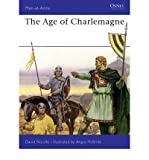 Image de The Age of Charlemagne: Warfare in Western Europe, 750-1000 AD (Men-At-Arms (Osprey)) (Paperback) -