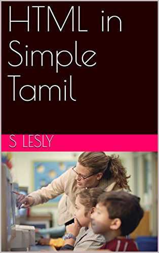 HTML in Simple Tamil (English Edition)