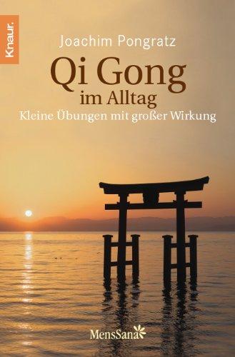 Qi Gong im Alltag: Kleine Übungen mit großer Wirkung