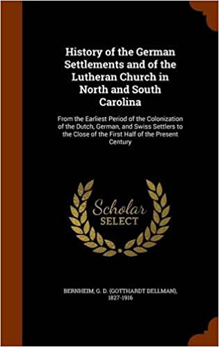 History of the German Settlements and of the Lutheran Church
