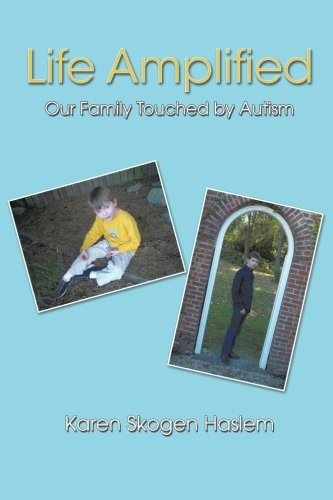 Download Life Amplified: Our family touched by autism pdf epub