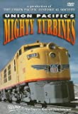 Union Pacifics Mighty Turbines - Pentrex - DVD