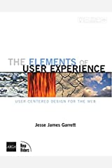 The Elements of User Experience: User-Centered Design for the Web Paperback