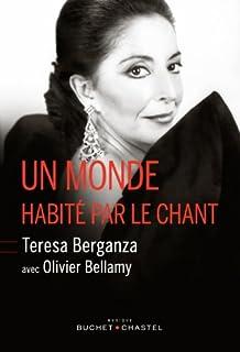 Un monde habité par le chant, Berganza, Teresa