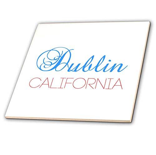 3dRose Alexis Design - American Cities California - Dublin, California. Red, blue text. Patriot home town gift - 6 Inch Ceramic Tile (ct_320900_2) (Dublin Tiles Ceramic)