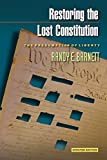 Books : Restoring the Lost Constitution: The Presumption of Liberty