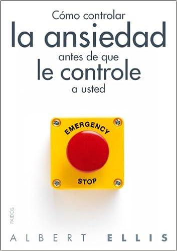 Cómo controlar la ansiedad antes de que le controle a usted https://amzn.to/2OHOaN7