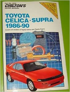 Chiltons repair manual toyota celica supra 1986 90 covers all flip to back flip to front fandeluxe Images