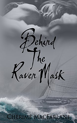 Behind The Raven Mask (The Bressoffs of Alaska Book 1)
