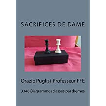 Sacrifices de Dames: 3348 positions classées par Thème (French Edition)