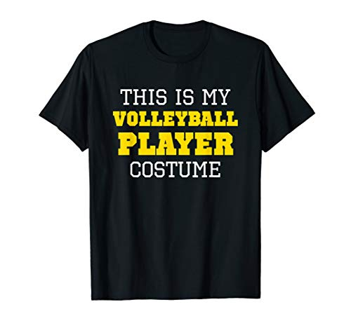This Is My Volleyball Player Costume Halloween Lazy Easy T-Shirt (Best Male Volleyball Player)