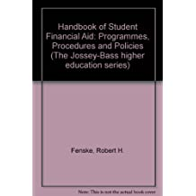 Handbook of Student Financial Aid (Josse Bass Higher and Adult Education)