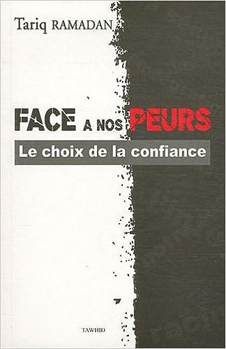 Livre gratuits en ligne Face a Nos Peurs, le Choix de la Confiance epub pdf