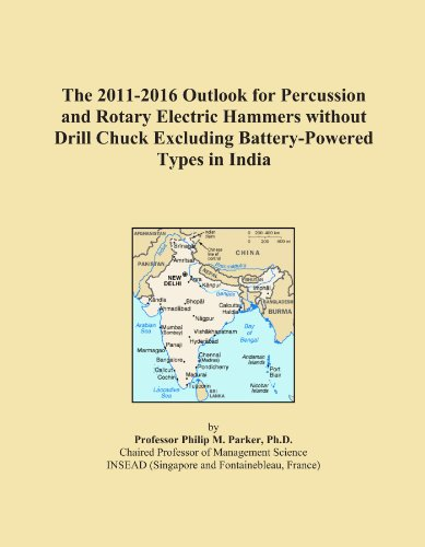 The 2011-2016 Outlook for Percussion and Rotary Electric Hammers without Drill Chuck Excluding Battery-Powered Types in India ()