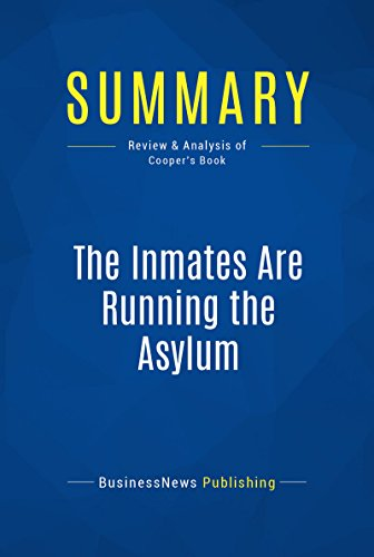 Summary: The Inmates Are Running the Asylum: Review and Analysis of Coopers Book
