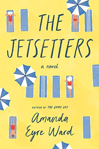 The Jetsetters: A Novel by [Eyre Ward, Amanda]