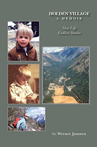 Endless Cascades (Holden Village - A Memoir: New Life - Endless Stories)