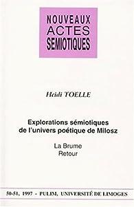 Explorations sémiotiques de l'univers poétique de Milosz: La brume, Retour par Heidi Toëlle