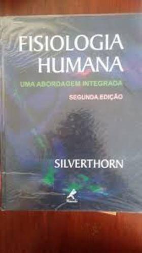 Fisiologia Humana. Uma Abordagem Integrada