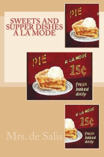 Download Sweets and Supper Dishes a la mode pdf