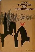 The towers of Trebizond (Meridian fiction)…