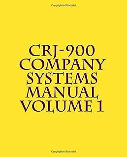 crj 900 company systems manual volume 1 amazon co uk simulation rh amazon co uk CRJ-900 Interior bombardier crj 900 systems manual