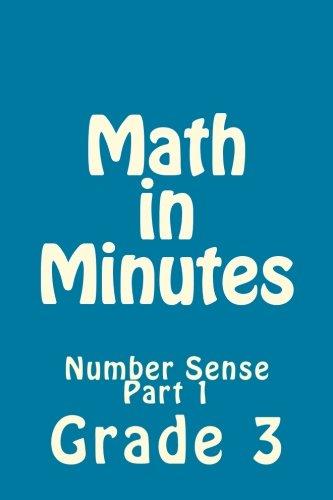Read Online Math in Minutes for Grade 3_Part 1: Number Sense (Volume 3) pdf