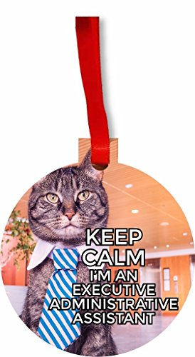 Keep Calm I'm an Executive Administrative Assistant Round Flat Hardboard Holiday Tree Ornament Made in the ()