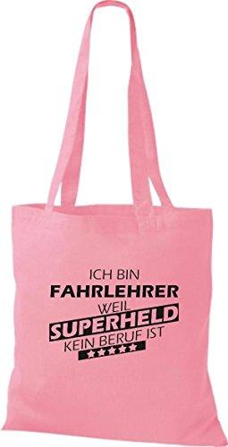 Shirtstown Sacchetto in stoffa Sono Fahrlehrer, perché Super eroe niente Occupazione è - rosa, 38 cm x 42 cm