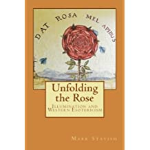 Unfolding the Rose: Illumination and Western Esotericism