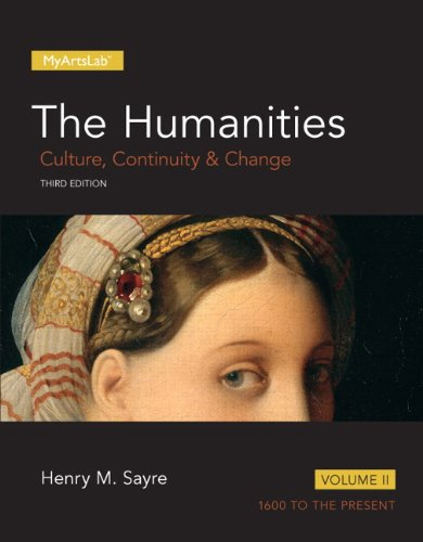 The Humanities: Culture, Continuity and Change, Volume 2 (3rd Edition) (Myartslab)