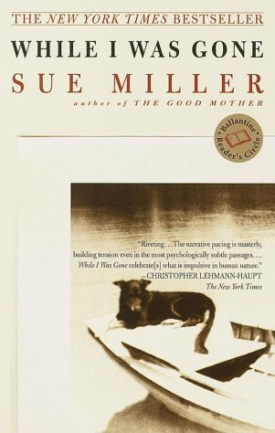 While I Was Gone by Sue Miller (2000-05-03)