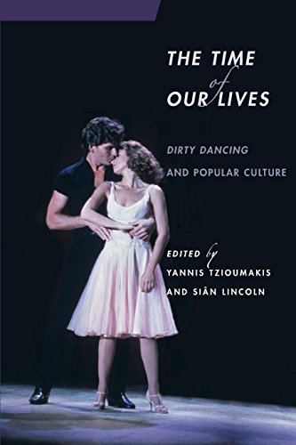 - The Time of Our Lives: Dirty Dancing and Popular Culture (Contemporary Approaches to Film and Media Series)