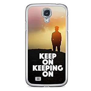 Inspirational Samsung Galaxy S4 Transparent Edge Case - Keep Moving On