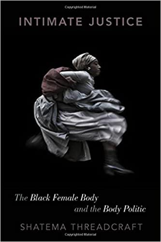 Intimate justice the black female body and the body politic intimate justice the black female body and the body politic 1st edition fandeluxe Image collections