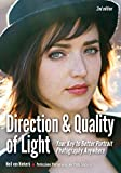 Best Portrait Photographies - Direction & Quality of Light: Your Key to Review