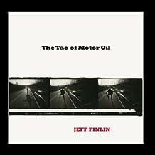 The Tao of Motor Oil