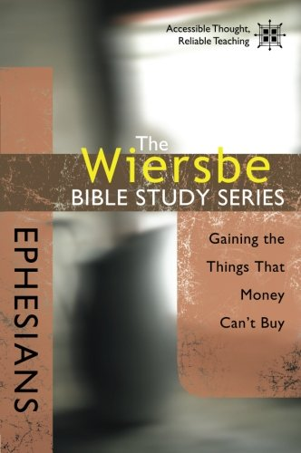 Wiersbe Bible Study Ephesians Gaining