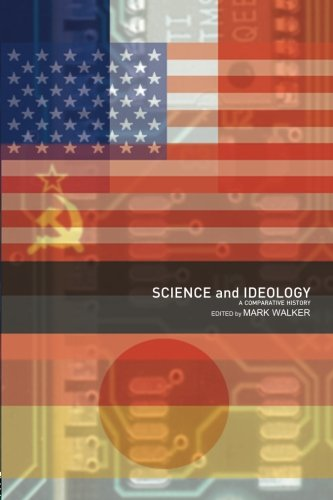 Science and Ideology: A Comparative History (Routledge Studies in the History of Science, Technology and Medicine)