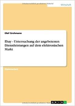 Ebay - Untersuchung der angebotenen Dienstleistungen auf dem elektronischen Markt