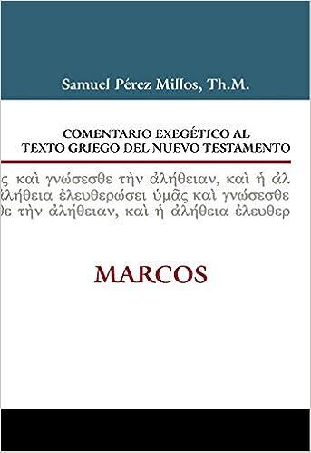 Como Descargar Libros En Comentario Exegético Al Texto Griego Del N.t. Marcos Novedades PDF Gratis