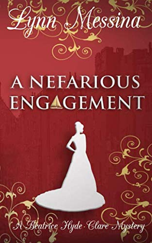A Nefarious Engagement: A Regency Cozy (Beatrice Hyde-Clare Mysteries)