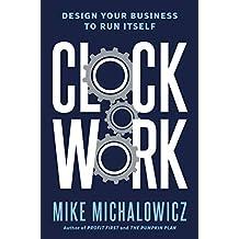 Clockwork: Design Your Business to Run Itself