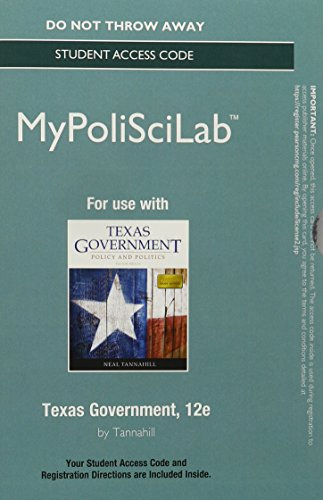 NEW MyLab Political Science without Pearson eText --Standalone Access Card--for Texas Government (12th Edition)